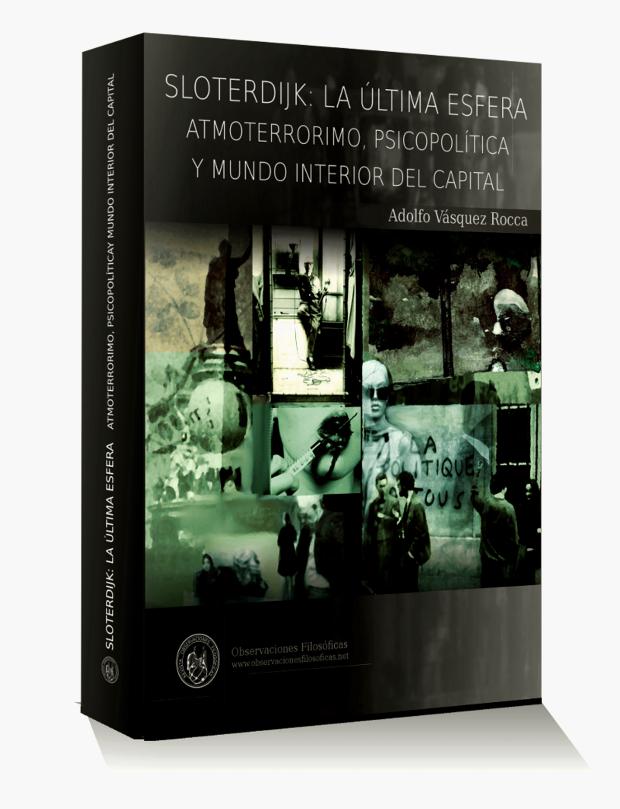 libro-sloterdijk-la-ultima-esfera-por-adolfo-vasquez-rocca-rof-2014l3d